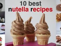 10 best nutella recipes