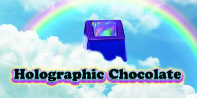holographic chocolate ann reardon