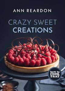 ann reardon cookbook crazy sweet creations
